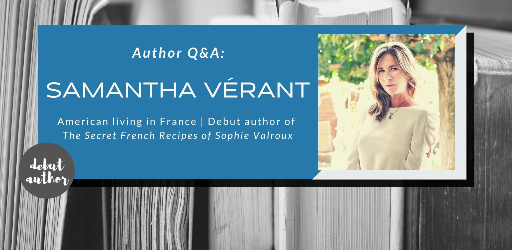 Q&A with Samantha Vérant