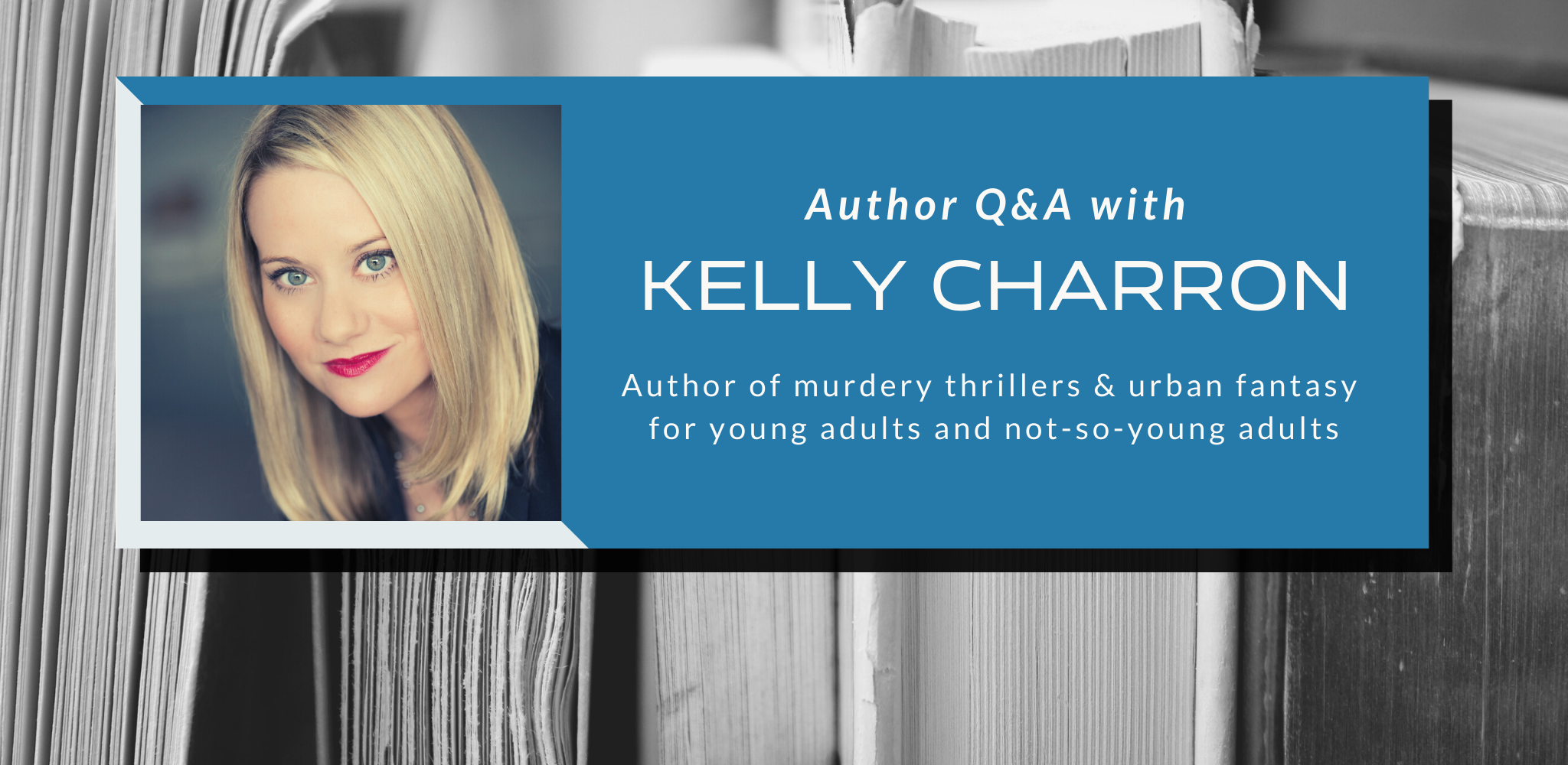 Q&A with Kelly Charron