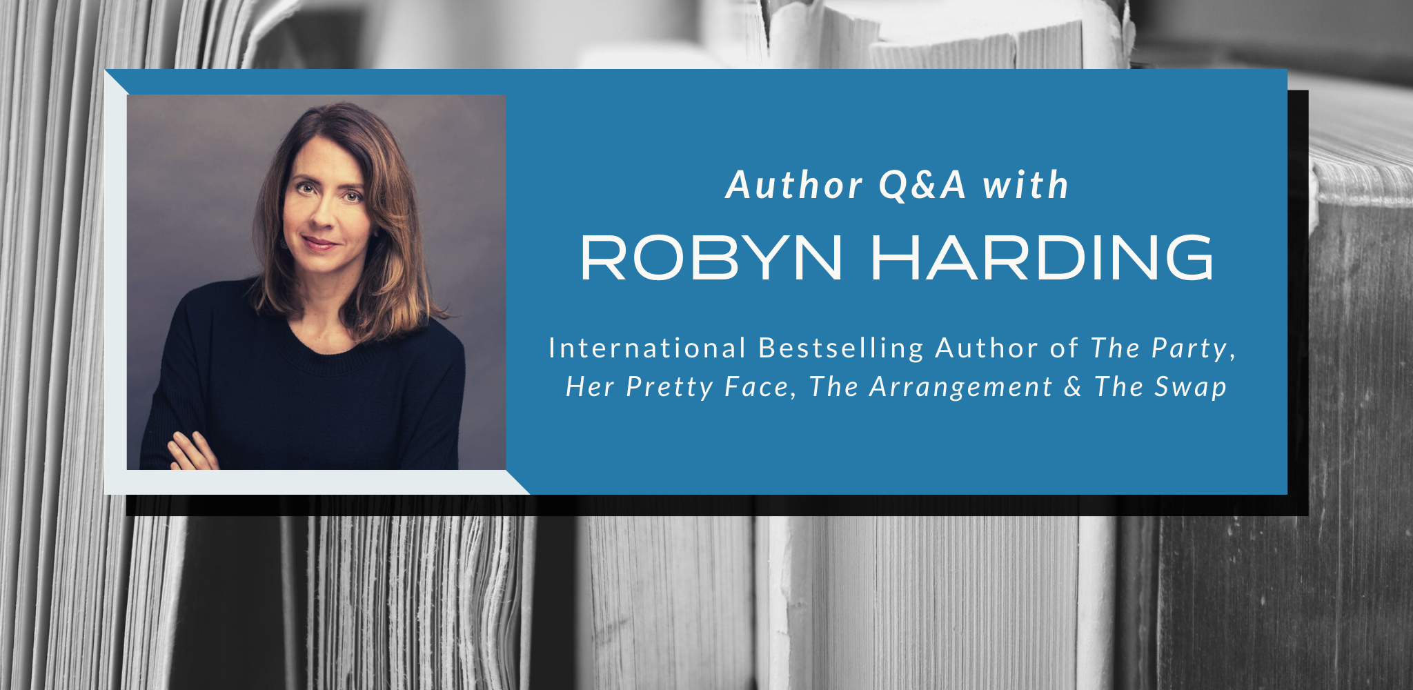 Q&A with Robyn Harding