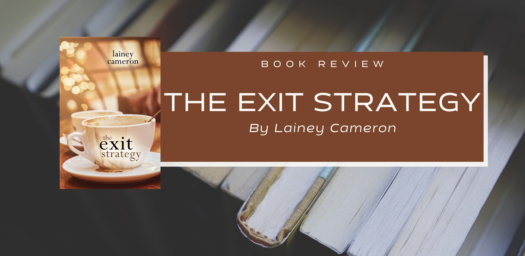 Review: The Exit Strategy by Lainey Cameron