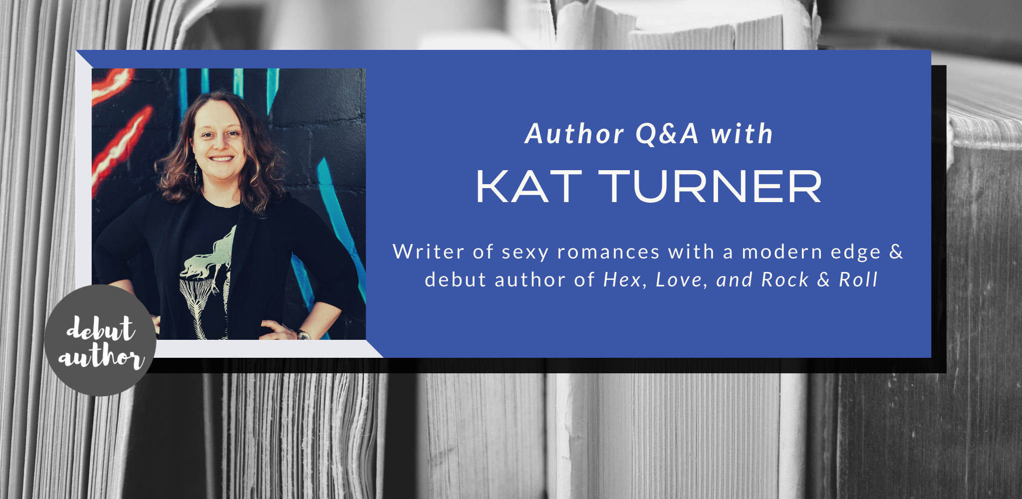 Q&A with Kat Turner