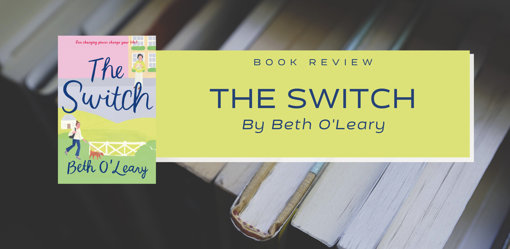 Review: The Switch by Beth O'Leary